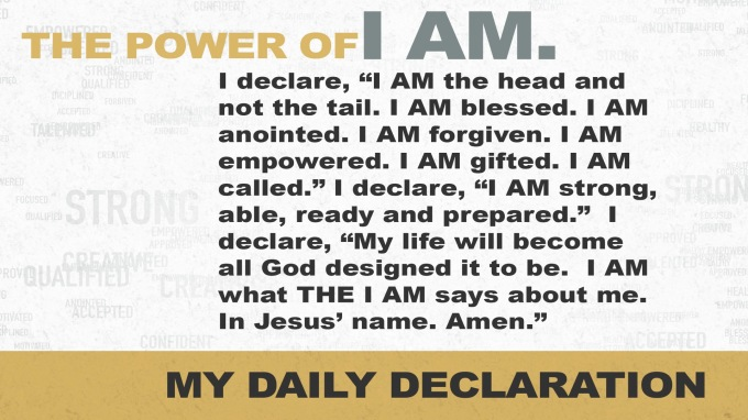 My Daily Declaration #ThePowerOfIAm